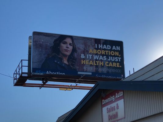 Pro-abortion billboard: 'It was just health-care'